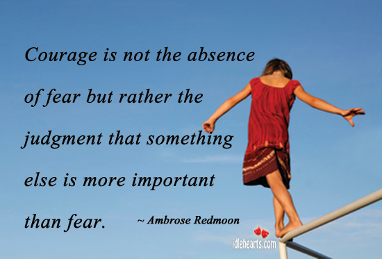 courage-is-not-the-absence