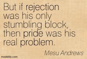 Mesu-Andrews-problem-pride-rejection-Meetville-Quotes-30748