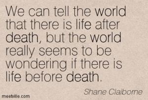 Shane-Claiborne-world-life-death-Meetville-Quotes-176443