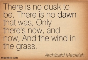 Archibald-Macleish-dawn-Meetville-Quotes-55981