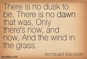 Archibald-Macleish-dawn-Meetville-Quotes-55981