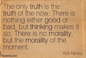Rick-Yancey-thinking-good-truth-morality-Meetville-Quotes-121733