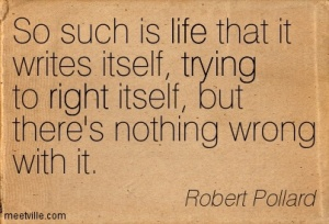 Robert-Pollard-irony-right-life-trying-Meetville-Quotes-86228